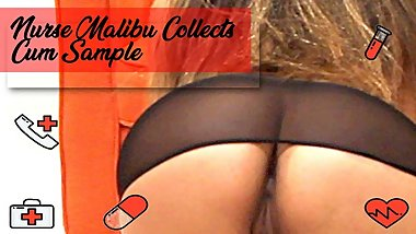 Malibu Reeves Nurse Malibu Comes to Collect Cum Sample - Swallow!!