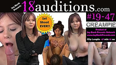 #19-47 18yo BIG TITS REAL Creampie 18auditions Jay Bank Presents