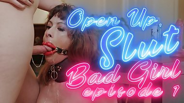 Open Up, Slut (Bad Girl Episode 1) w/Aubrey Leigh & Sofia Bun