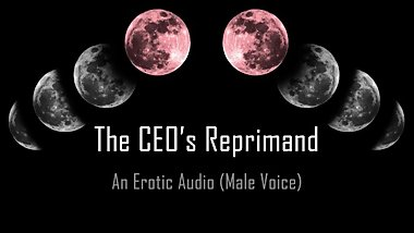 The CEO's Reprimand [Erotic Audio] [Spanking] [Pet Play] [Temp]
